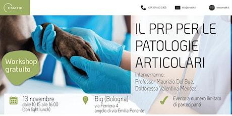 Il prp nella medicina veterinaria. Applicazioni articolari biglietti