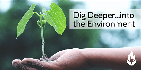 Dig Deeper...into the Environment tickets