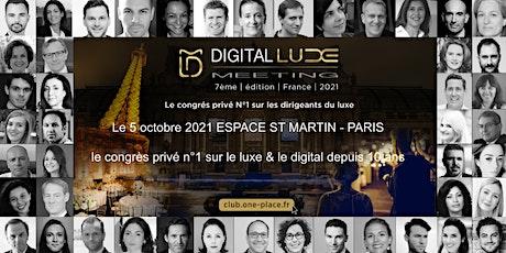 DIGITAL LUXE MEETING FRANCE N°8- luxe, beauté et mode billets