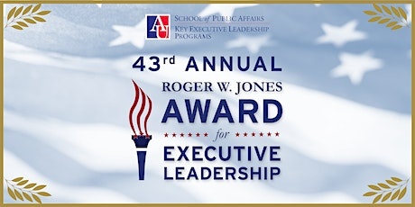 43rd Annual Roger W. Jones Award for Executive Leadership Ceremony tickets
