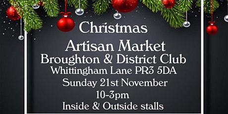 Christmas Artisan food & craft Market @ The Broughton & District club tickets
