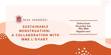 Sustainable Menstruation: a collaboration with Mme L'Ovary tickets