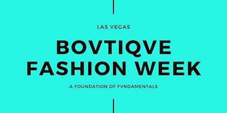 Bovtiqve Fashion Week Vol IV  Registration - Las Vegas, NV tickets