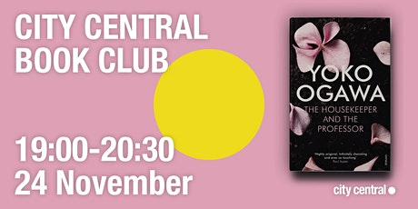 City Central Book Club: The Housekeeper and The Professor tickets