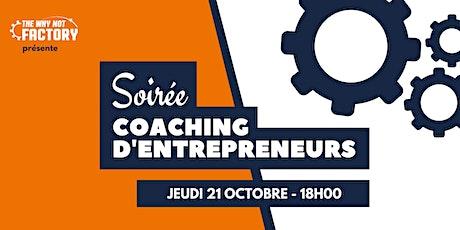 Soirée coaching d'entrepreneurs de la Why Not Factory #23 tickets