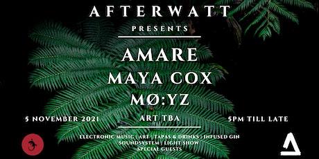 AfterWATT invites AMARE & MAYA COX tickets