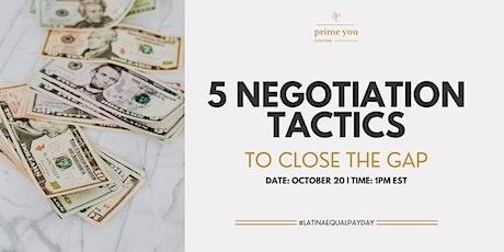 Latinas Equal Pay Day Masterclass:  5 Negotiation Tactics to Close the Gap tickets