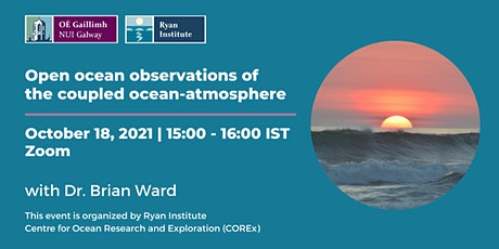 Open Ocean Observations of the Coupled Ocean-Atmosphere tickets