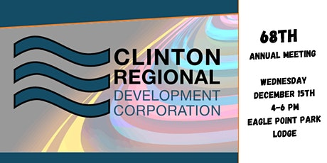 Clinton Regional Development Corporation 68th Annual Meeting tickets