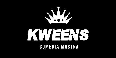 Kweens Comedia Mostra - Stand Up Libre de Machos entradas