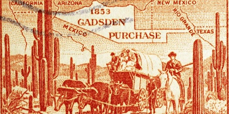 The Gadsden Purchase and New Border with Mexico tickets
