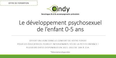 Formation: Le développement psychosexuel 0-5 ans billets