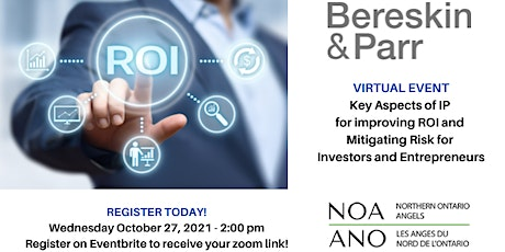 Bereskin & Parr - Key Aspects  of IP for improving ROI and Mitigating Risk tickets