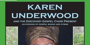 Karen Underwood and  The Discovery Gospel Choir- A...