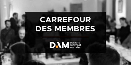 Carrefour des Membres tickets