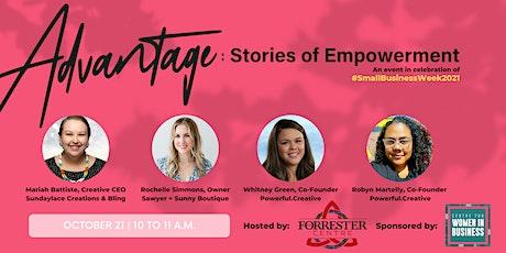 Advantage: Stories of Empowerment tickets