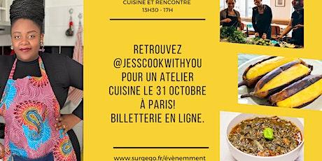 Atelier cuisine Afro avec @Jesscookwithyou tickets