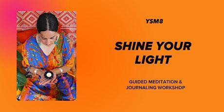 YSM8: Shine Your Light tickets