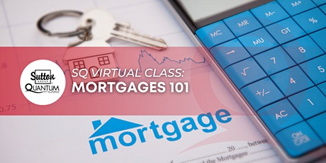 Mortgages 101 tickets