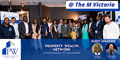 Property Wealth Network - Live Meet Up Event tickets