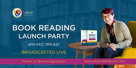 Why Not Ask -  Book Reading Launch Party! tickets