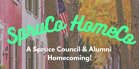 SpruCo HomeCo: A Spruce Council & Alumni Homecoming tickets