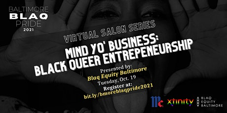 Mind Yo' Business: Black Queer Entrepreneurship tickets