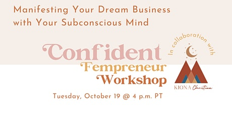 Manifesting Your Dream Business  with Your Subconscious Mind tickets