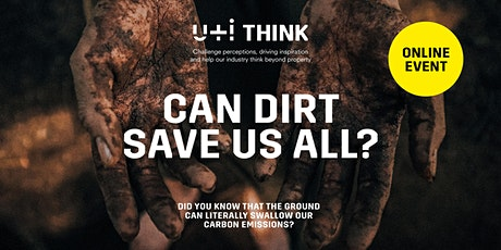 U+I Think | Can dirt save us all? | Online Ticket tickets