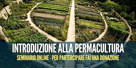 Seminario online: Introduzione alla Permacultura biglietti