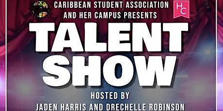 Caribbean Student Association X HerCampus Talent Show tickets