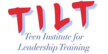 TILT (Teen Institute for Leadership Training) tickets