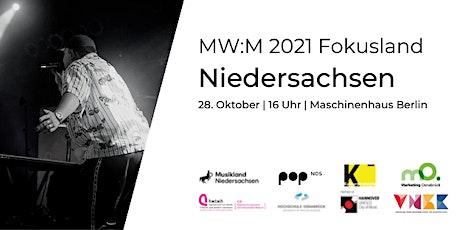 MW:M Fokusland Niedersachsen Tickets