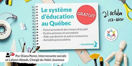 Le système d'éducation au Québec billets