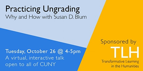 Practicing Ungrading: Why and How with Susan D. Blum tickets