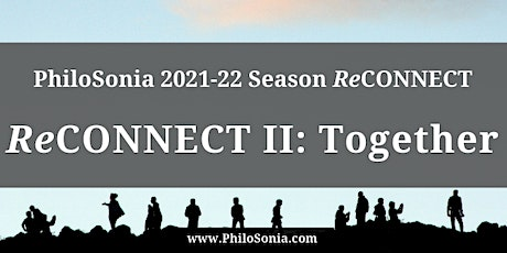 """""""ReCONNECT II: Together"""" tickets"""