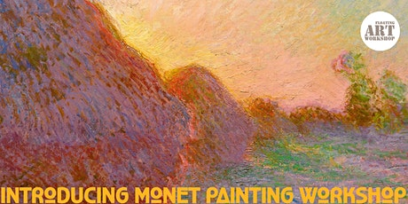 Introducing Monet Painting Workshop tickets
