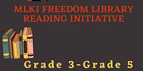 MLKI Freedom Library Reading Initiative --- Elementary 3-5 tickets