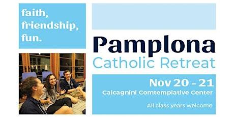 Pamplona Catholic Retreat Nov. 20-21, 2021 tickets