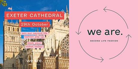 we are. Vintage Kilo Pop-Up - Exeter Cathedral tickets
