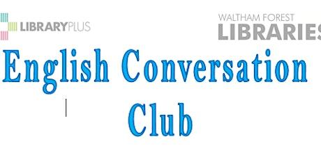 Conversation Club @ Leytonstone Library tickets