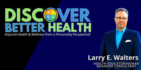DISCover Better Health: Health & Wellness from a Personality Perspective tickets