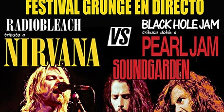 FESTIVAL GRUNGE -NIRVANA `VS PEARL JAM /SOUND GARDEN- en MADRID entradas