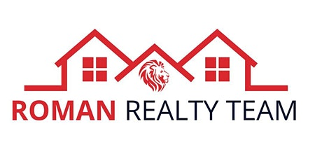 Roman Realty Team First Time Home Buyer Seminar tickets