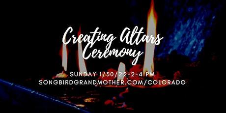 Creating Altars Ceremony tickets