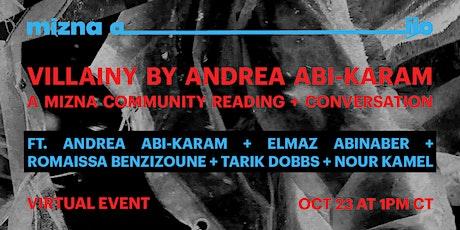 Villainy: A Mizna Community Reading and Conversation tickets