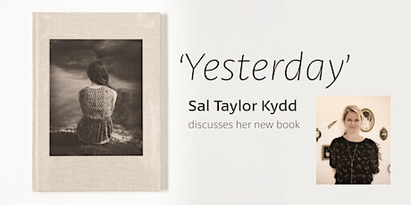 Sal Taylor Kydd talks  about her new book, Yesterday, with Aline Smithson tickets