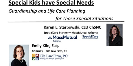 Special Kids have Special Needs  - Guardianship and Life Care Planning tickets