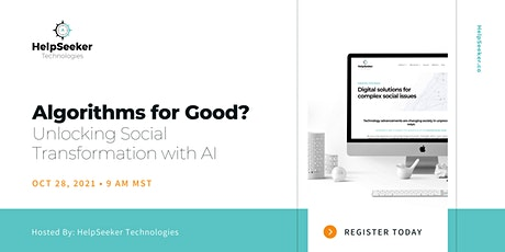 Webinar: Algorithms for Good? Unlocking Social Transformation with AI tickets