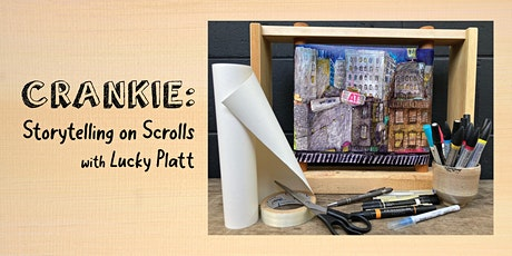 """""""CRANKIE"""": Storytelling on Scrolls with Lucky Platt hosted by Richard Smith tickets"""